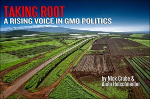 Taking Root: A Rising Voice in Hawaii's GMO Politics