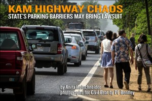 Kamehameha Highway Chaos: State's Parking Barriers May Bring Lawsuit