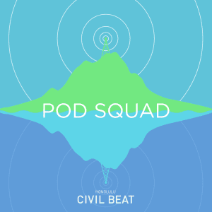 Pod Squad on Omidyar, Philanthropy and Civil Beat