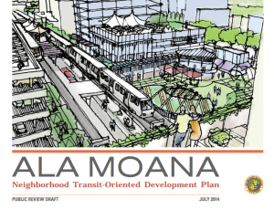 Honolulu Planners to Present Ala Moana Draft TOD Plan Next Week