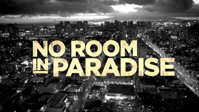 Documentary Film No Room in Paradise