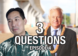 3 Civil Questions For Kirk Caldwell And Charles Djou — Episode 4