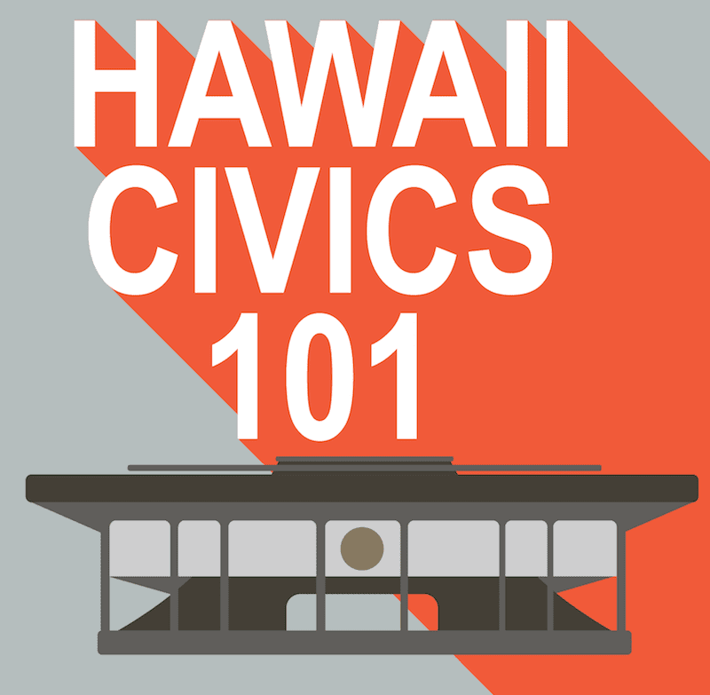 Hawaii Civics 101