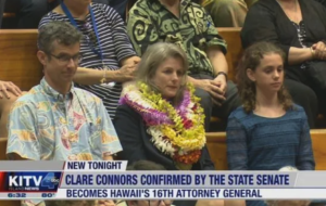 Connors Confirmed As Hawaii's 16th Attorney General