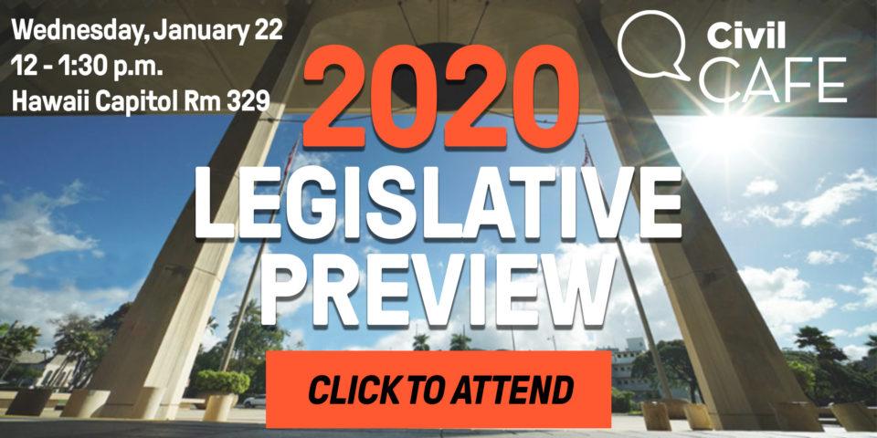 PSA – Event: Civil Cafe Legislative Preview 1/22/20