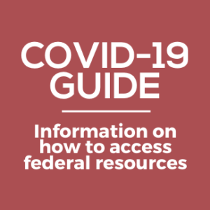 A Guide To Benefits In The Federal COVID-19 Package