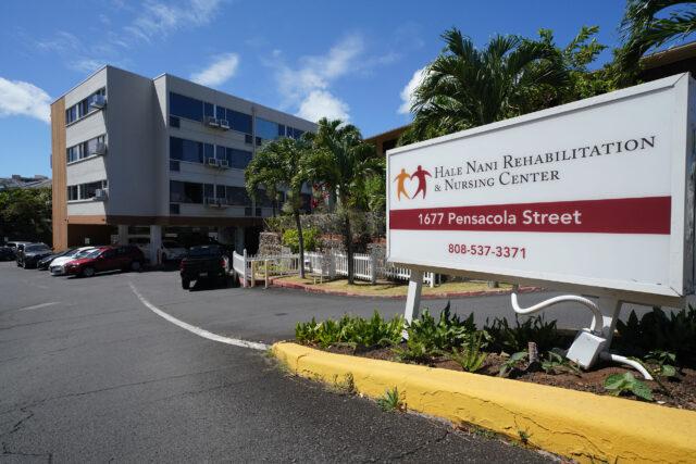 Hale Nani Rehabilitation and Nursing Home.