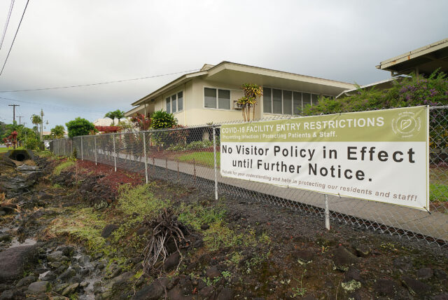 Sign near the Yukio Okutsu Veterans Home located on the island of Hawaii. No visitor policy due to a surge in COVID-19 cases that killed scores of residents. September 24, 2020