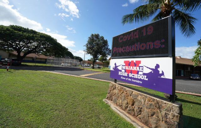 Waianae High School Sign during COVID-19 pandemic.