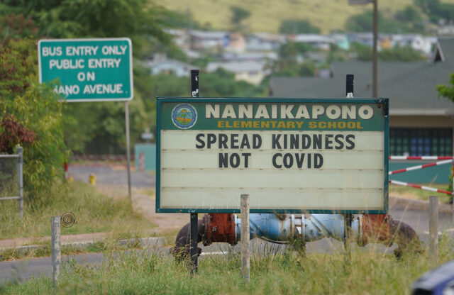 Nanaikapono Elementary School sign. Spread Kindness Not Covid, during COVID-19 pandemic. December 9, 2020