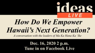 PSA IDEAS Live Ma Ka Hana Ka Ike