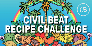 How To Enter The Civil Beat Recipe Challenge