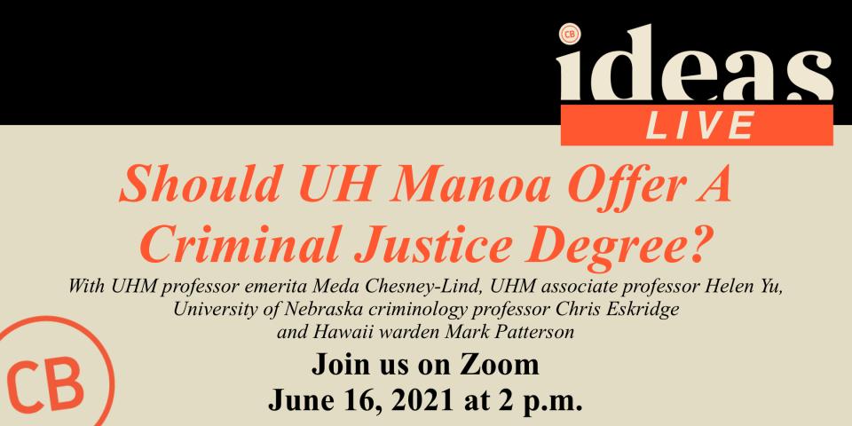 PSA – IDEAS Live: Criminal Justice Degree 6/16
