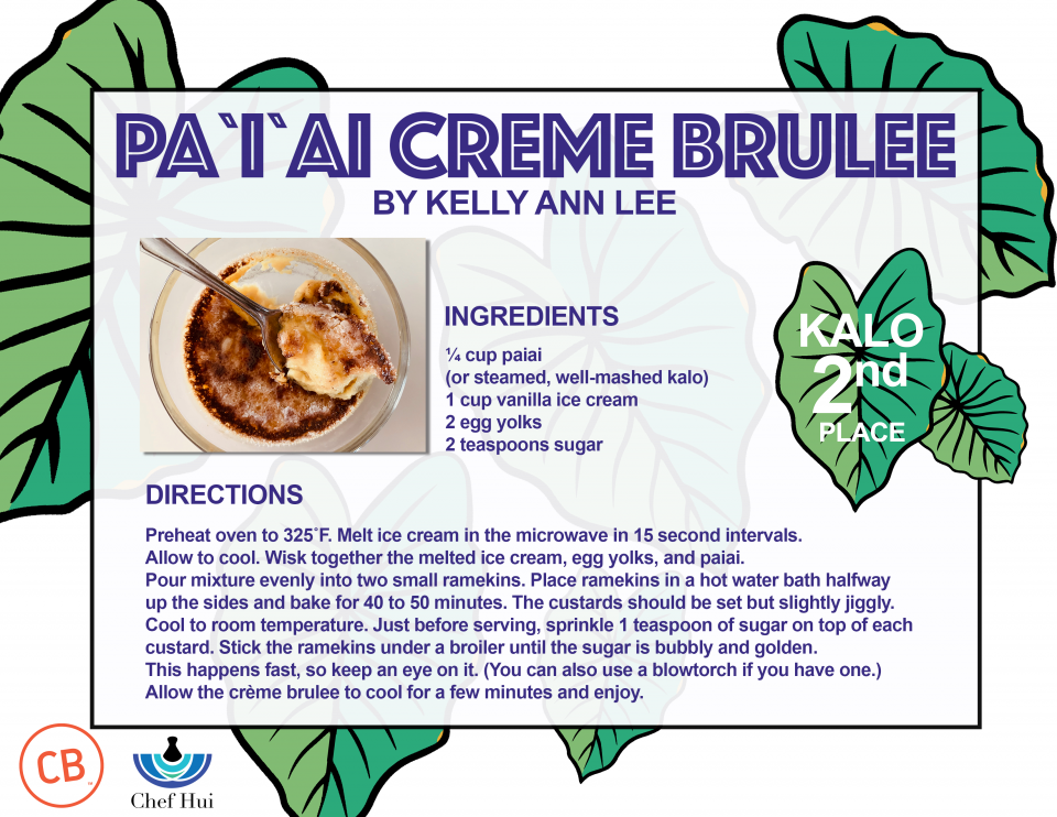Kalo 2nd Place – Paiai Creme Brulee