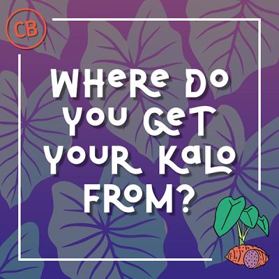Where To Get Kalo