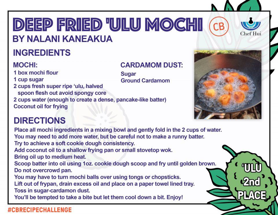 Deep Fried Ulu Mochi – 2nd Place