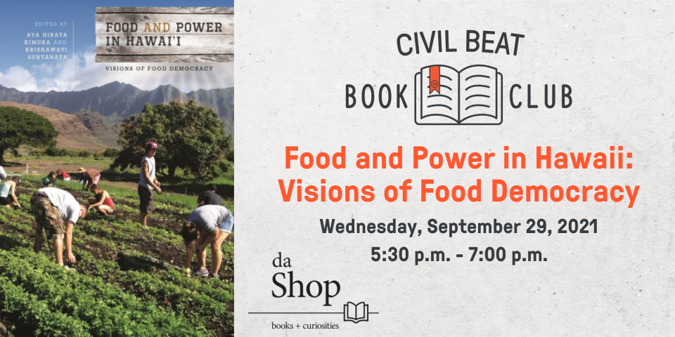 """PSA – EVENT Book Club """"Food and Power in Hawaii"""" 9/29/21"""