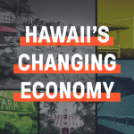 Hawaii's Changinge Economy Special Project Badge