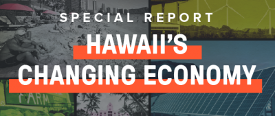Banner Hawaii's Changing Economy