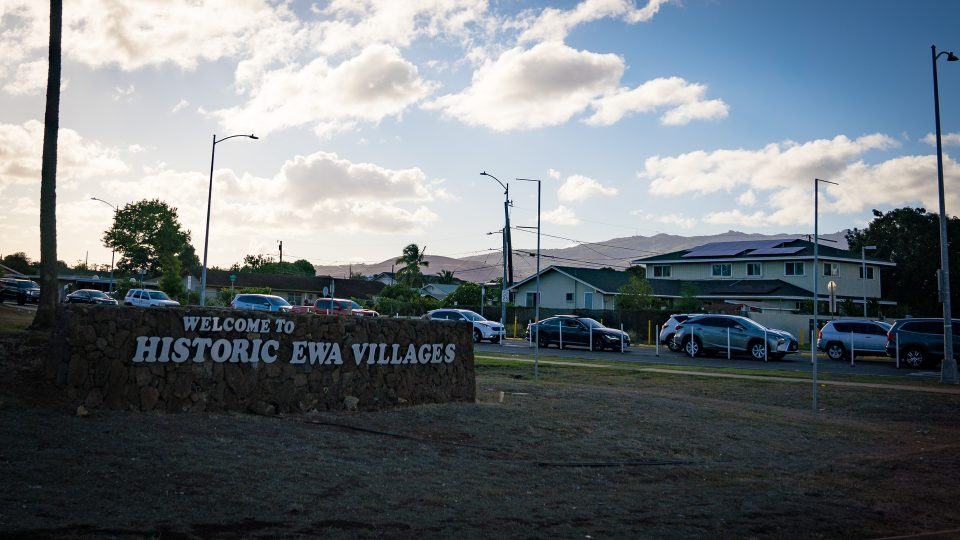 Can The Rich History Of Ewa Villages Spark A New Sense Of Community?